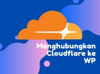 Cara menghubungkan cloudflare ke wordpress