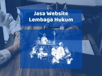 Jasa Website Lembaga Advokat Lembaga Hukum